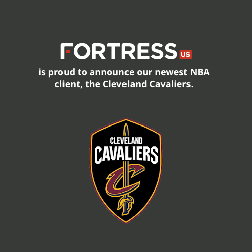 Fortress Signs the Cleveland Cavaliers